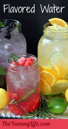 Naturally Flavored Water -- An easy formula for making an endless variety of fruit and herb infused waters. Say goodbye to soda, juice, and bottled water! http://www.theyummylife.com/Flavored_Water