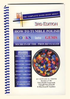 How to Tumble Polish Rocks into Gems Rock Tumbling, Rock Hunting, Gem Shop, Rocks And Gems, Wet And Dry, Guide Book, Gemstone Colors, Crystals And Gemstones, Semi Precious Gemstones