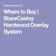 Where to Buy | StareCasing Hardwood Overlay System