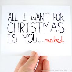 Sexy Christmas Card. Funny Christmas Card. All I Want For Christmas Is You, Naked. Blank Card.. $4.00, via Etsy.