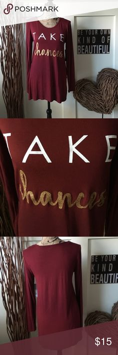 """Apt 9 """"take chances"""" top This long sleeve top has white and metallic gold letters , splits on both sides , and is longer in the back. Apt. 9 Tops Tees - Long Sleeve"""