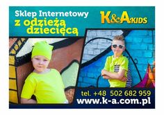 Witam!Zapraszam do odwiedzenia Sklepu Internetowego z odzieżą dziecięcąSportowa Elegancja i Designerski Styl.www.k-a.com.plDla Dzieci w wieku od 1 do 10 lat.Serdecznie zapraszam!