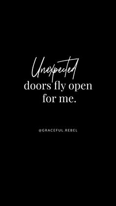 unexpected doors fly open for me :: Graceful Rebel Daily Affirmations :: www.gra… unexpected doors fly open for me :: Graceful Rebel Daily Affirmations :: www. Affirmations Positives, Wealth Affirmations, Morning Affirmations, Law Of Attraction Affirmations, Law Of Attraction Quotes, Secret Law Of Attraction, Positive Thoughts, Positive Vibes, Positive Quotes