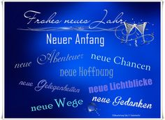 Happy New Year! New beginning, new adventures, new opportunities, new hope, new . - GedankenGut Gaby B. New Year 2020, New Years Eve, Happy New Year Gif, New Year Photos, New Thought, Nouvel An, New Opportunities, Lettering, New Adventures