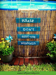 Don't Feed the Mermaids - above ground pool sign