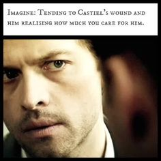 "(Open RP be Cas and the Winchesters) he had gotten hurt again and I was in the middle of cleaning his wounds. ""Castiel I told you to be careful"" I say dabbing the wound on his forehead."