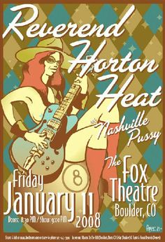 Original concert Poster for Reverend Horton Heat at the Fox Theatre in Boulder, CO.  13x19 on card stock.  Art by Tommy Faulkner