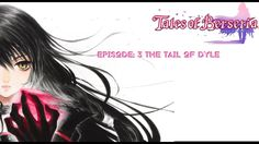 Tales of Berseria (PC) No Commentary  Episode 3