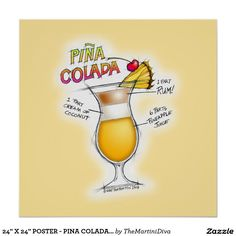 The Pina Colada, Puerto Rico's official national cocktail since is a creamy, fruity Tiki style drink made with fr. Pina Colada Glass, Pina Colada Rum, Peach Whiskey, Craft Cocktails, Colorful Drawings, Office Gifts, Custom Posters, Holidays And Events, Pina Colada