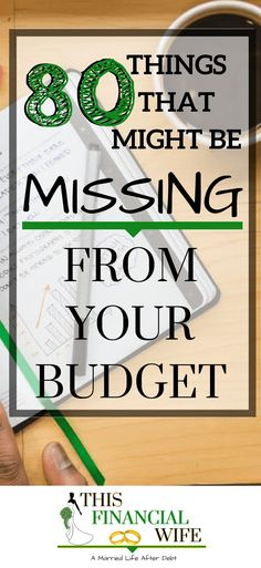 80 Items That Might Be Missing From Your Budget – This Financial Wife