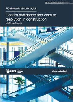 RICS guidance note, Part of RICS QS and Construction Standards (Black Book): Conflict avoidance and dispute resolution in construction Professional Group, Building Code, Black Books, Civil Engineering, Coding, Construction, Note, Business, Project Management
