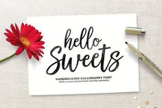 Hello Sweets + Swashes by Seniors on @creativemarket