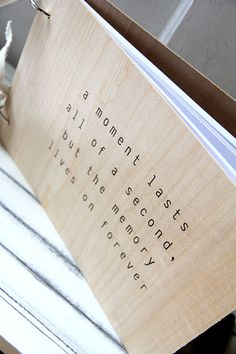 "Wood Album / Notebook / Guest Book (9"" x 6"") -  Memory lives on forever"