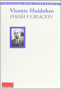 Poesía y creración/Vicente Huidobro