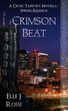 Crimson Beat - Spring Equinox (The Celtic Tapestry Collection, Book 1) by Elle J Rossi, http://www.amazon.com/dp/B00HLOSIHA/ref=cm_sw_r_pi_dp_cu0Oub0ZQSST7