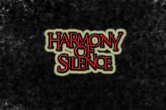 Check out Harmony of Silence on ReverbNation
