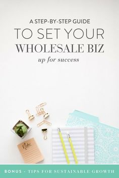 It's no secret that wholesale has my heart. While there is a LOT of work involved, one of the many reasons I love wholesale is that it has the ability to substantially grow your business!   That said, how do you go from dreaming of big sales to seeing your product on the shelves of your favorite store when a Google search is enough to make your head spin?! Well, m'dear, it's time to get excited because I'm giving you a step by step guide to setting your wholesale biz up for success…