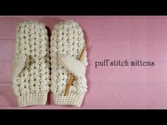 かぎ針で編む 玉編みの手袋の編み方 / How To Crochet * puff stitch mittens (glove) * - YouTube