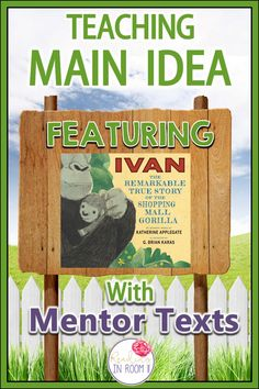 Are you looking for an easy way to teach main idea? Check out this mentor text with a free printable! This example uses the story of Ivan but the printable can be used with any book! There is also a digital resource featured as well as links to other c Reading Lessons, Reading Strategies, Teaching Reading, Guided Reading, Reading Comprehension, Reading Skills, Reading Logs, Guided Math, Close Reading