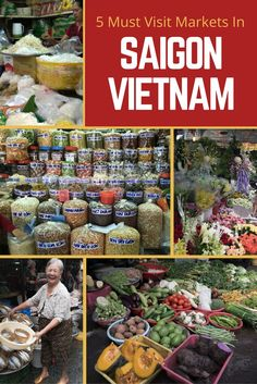 Vietnam Travel - One of the best ways to experience the vibrancy of Saigon is to visit one of the many markets located throughout the city. Here are the top 5 markets I recommend. Vietnam Travel, Asia Travel, Travel Tips, Wanderlust Travel, Budget Travel, Travel Ideas, Travel Destinations, Asian Street Food, Saigon Vietnam