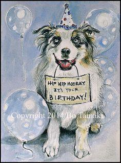 Happy Birthday smiling dog blank 5 x 7 card Australian Shepherd pet portrait Happy Birthday Dog Meme, Puppy Birthday Parties, Happy Birthday Photos, Happy Birthday Signs, Happy Birthday Friend, Dog Birthday, Birthday Memes, Birthday Pictures, Birthday Greetings