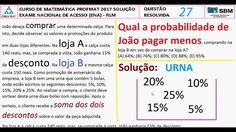 CURSO DE MATEMÁTICA PROFMAT 2017 SOLUÇÃO QUESTÃO 27 RESOLVIDA EXAME NACI... https://youtu.be/petuAuVUbI8