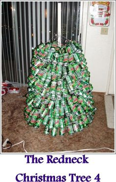 the ultimate artificial christmas tree aka how to make the mountain dew christmas tree - Redneck Christmas Ideas
