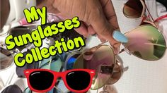 My Sunglasses Collection! https://youtu.be/beLZsFdwPZc