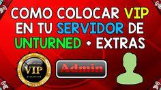 COMO COLOCAR VIP EN TU SERVIDOR / SERVER DE UNTURNED + CAMUFLAJEARSE COM...