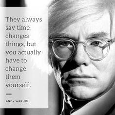 Wisdom from Andy Warhol