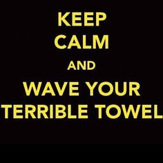 """""""Keep Calm And Wave Your Terrible Towel"""" @Steelers Photo by @antoniobrown84"""