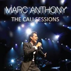 The Cali Sessions - Marc Anthony
