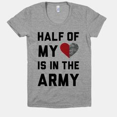 """Half My Heart Is In The Army @Cherie Frederick type """"half my heart"""" in the search box. Tons of cute ideas I think you will like"""
