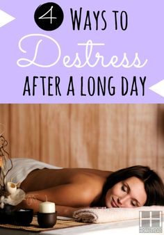 4 Ways to Destress after a long day  #destress #lifestyle #tips