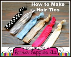 How to Make Hair Ties instructional video - Hairbow Supplies, Etc. - Your One Stop Shop for Hair Bow Supplies!