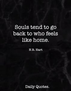 Our souls seem to keep finding each other no matter how hard we try to distance ourselves from each other.