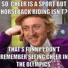I know that cheer is a sport but horseback riding is too!