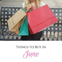 Save money, the best 15 things to buy in June