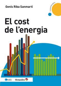 ABRIL-2017. Genís Riba El cost de l'energia.  620 RIB.