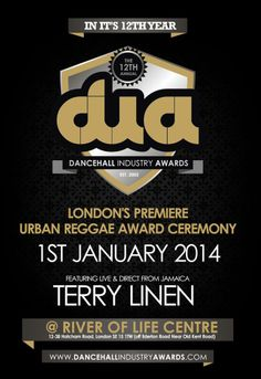 Dancehall Industry Awards (D.I.A) 2014 is in it's 12th year and will be celebrated as a RED CARPET affair with a live show on January 1st. There will be prizes & surprises with featured artist TERRY LINEN live from Jamaica! Lines are now open for nominations in various categories @ www.dancehallindustryawards.com Go there to cast your votes for your favorites!!
