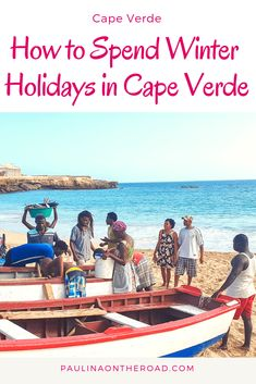A Guide to Cape Verde Holidays in winter: which is the best Cabo Verde island the best Cape Verde beaches hiking and how to spend Christmas in Cape Verde Winter Beach, Beach Holiday, Cape Verde Holidays, Voyager Seul, Cap Vert, Inclusive Holidays, Verde Island, Sun Holidays, Spirit Animal