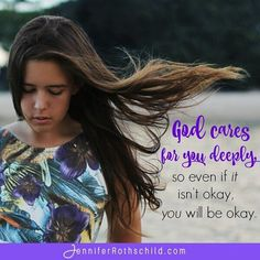 God cares for you so very deeply, sister. Even if whatever you're dealing with…