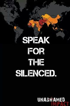 Christian Persecution. Also speak for those who cannot speak for themselves: the unborn.