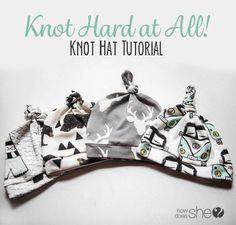 Knot Hard at All! Knot Hat Tutorial | How Does She