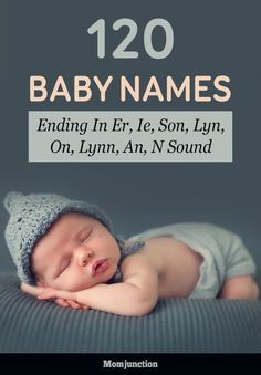 120 Baby Names Ending In Er, Ie, Son, Lyn, On, Lynn, An, N Sound