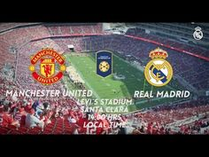 Youtube Real Madrid 1-1 Manchester United (1-2)   All Goals & Highlights   Levis Stadium ICC