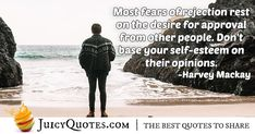 """Most fears of rejection rest on the desire for approval from other people. Don't base your self-esteem on their opinions. Like You Quotes, Self Love Quotes, Daily Quotes, Post Quotes, Jokes Quotes, Acceptance Quotes, Self Esteem, Be Yourself Quotes, Picture Quotes"