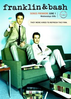 Franklin and Bash. hilarious