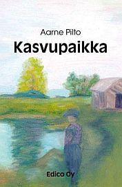 lataa / download KASVUPAIKKA epub mobi fb2 pdf – E-kirjasto