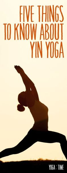Five+Things+To+Know+About+Yin+Yoga